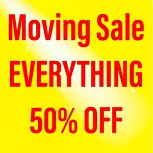 Moving Sale, EVERYTHING 50% OFF